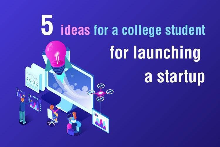 startups for college students in india