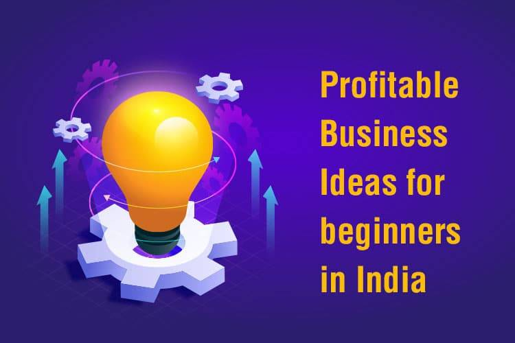 profitable business ideas in india