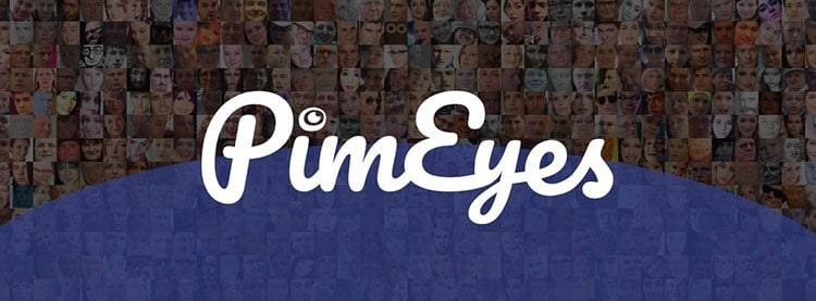 PimEyes-face recognition web search engine