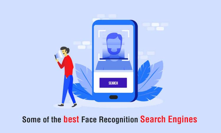 Some of the best Face Recognition Search Engines