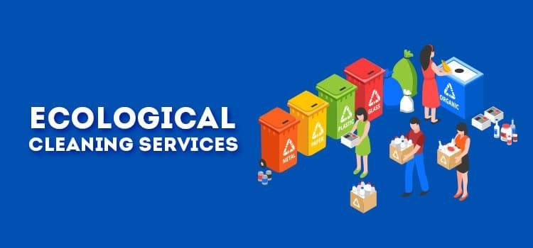 Ecological Cleaning Services
