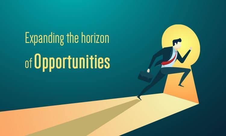 Expanding the Horizon of Opportunities