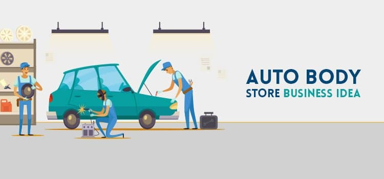 Auto Body Store Business Idea