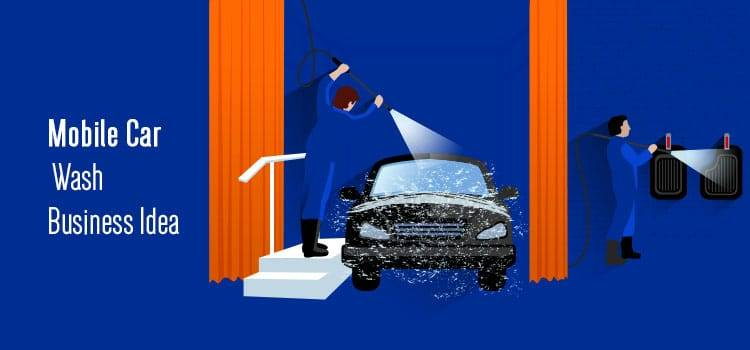 Mobile Car Wash Business Idea
