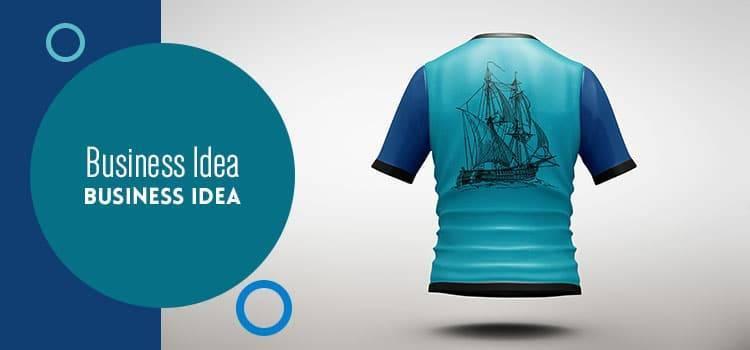 T-shirt Printing Shoot Business Idea