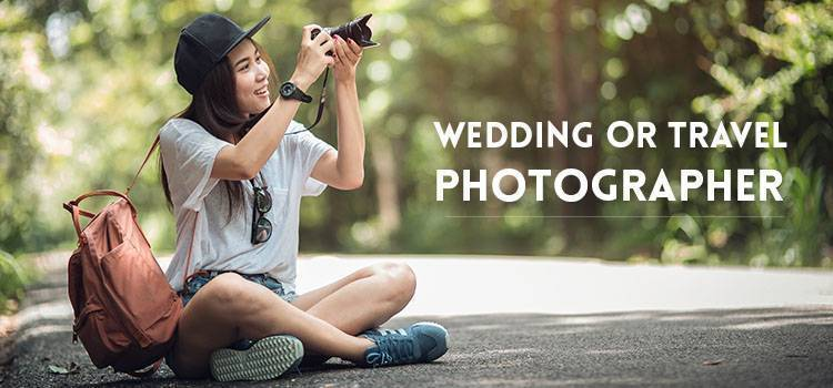 Wedding or travel photographer