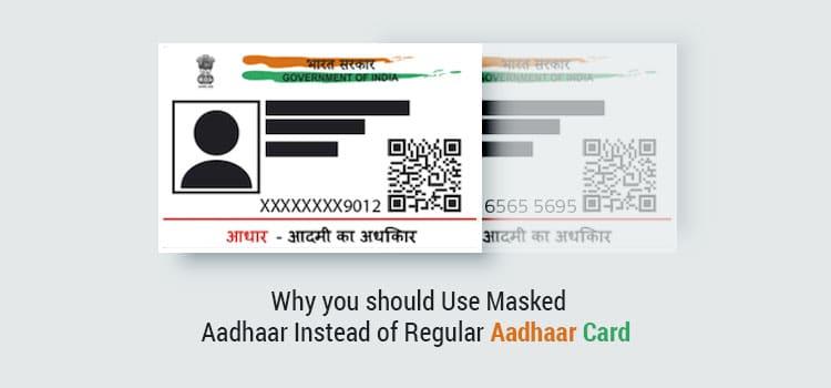 Why you should Use Masked Aadhaar Instead of Regular Aadhaar Card