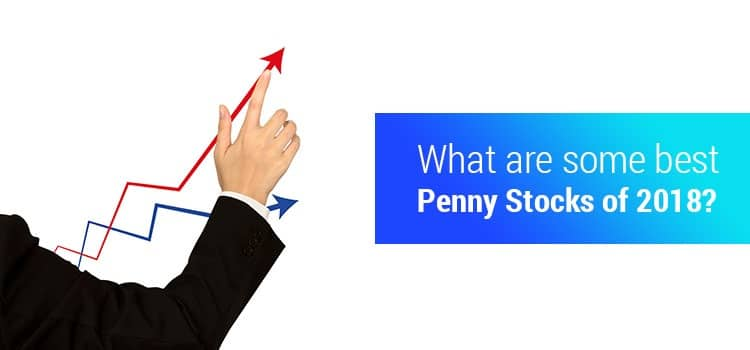 What are some best Penny Stocks of 2018