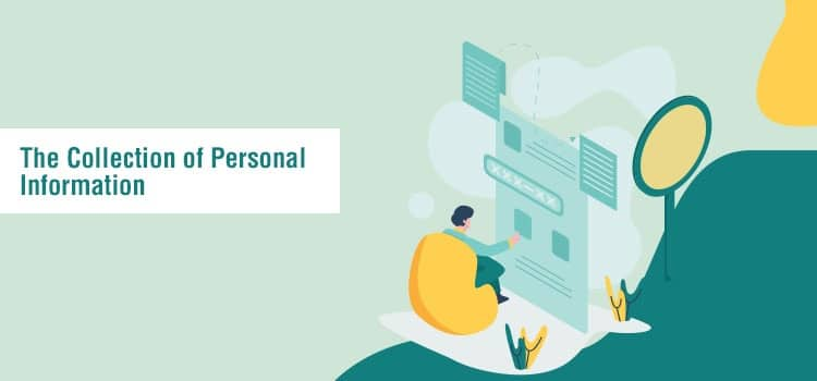 The Collection of Personal Information