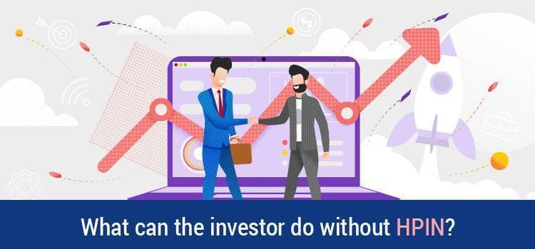 What can the investor do without HPIN