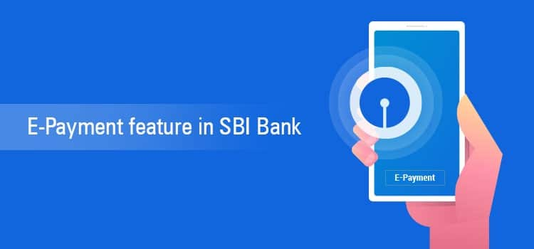 E-Payment Feature in SBI Bank