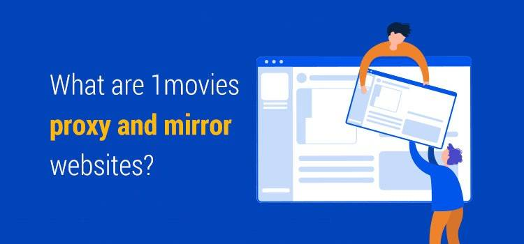 #1movies proxy and mirror websites