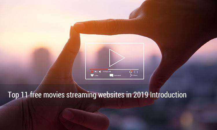free movies streaming websites in 2019