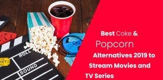Best Coke & Popcorn Alternatives 2019 to Stream Movies and TV Series