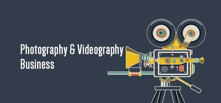 Photography and Videography Business