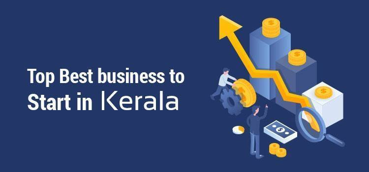 Top 21 Best business to start in kerala