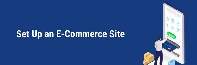 Set Up an E-Commerce Site