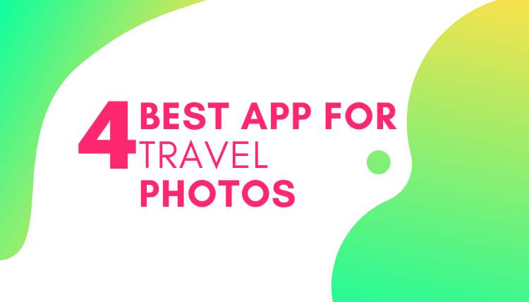 best app for travel photos
