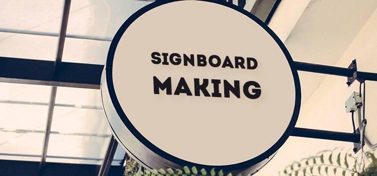 Signboard Making