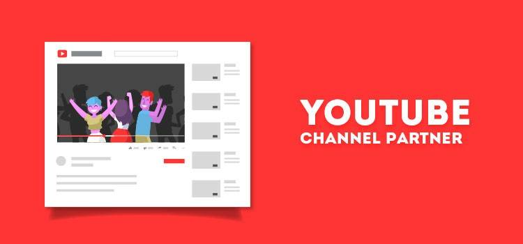 Youtube Channel Partner