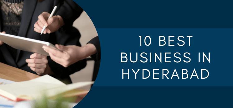 business ideas in hyderabad