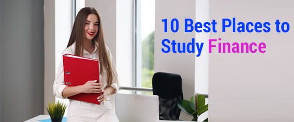 10 Best Places to Study Finance