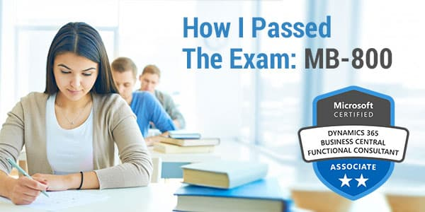 How I Passed The Exam: MB-800