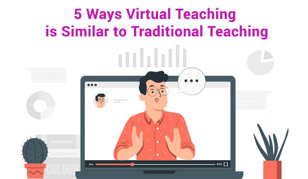 virtual teaching is similar to traditional teaching