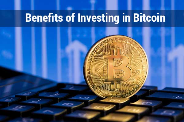 5 Benefits of Investing in Bitcoin